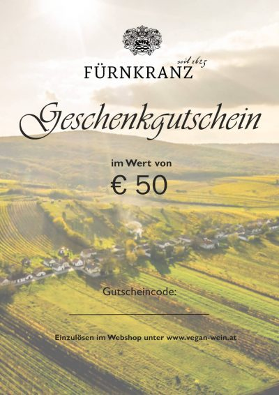 Geschenkgutschein Weingut Fürnkranz - €50
